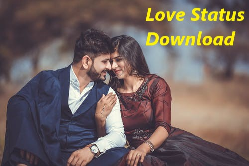 Love status download
